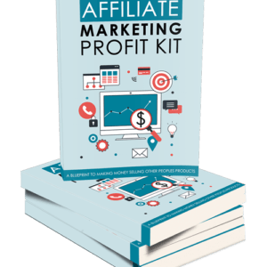 Affiliate Marketing Profit Kit eBook