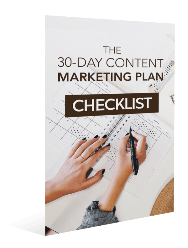 The 30-Day Content Marketing Plan Checklist
